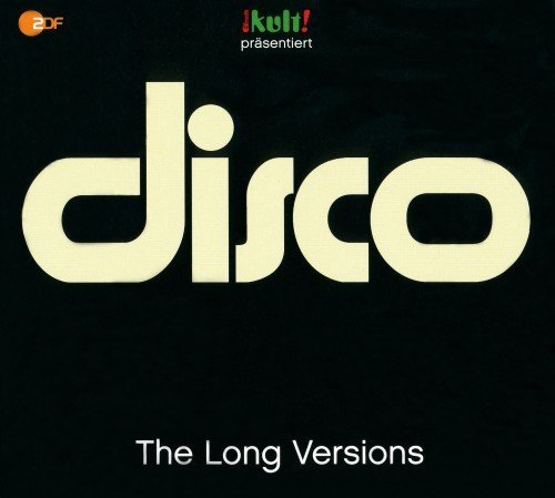 VA - Kult! Prasentiert Disco: The Long Versions (2015)